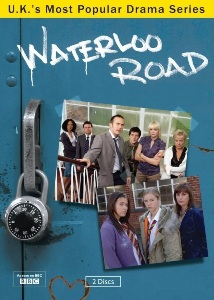 Waterloo Road (Drama) 2006